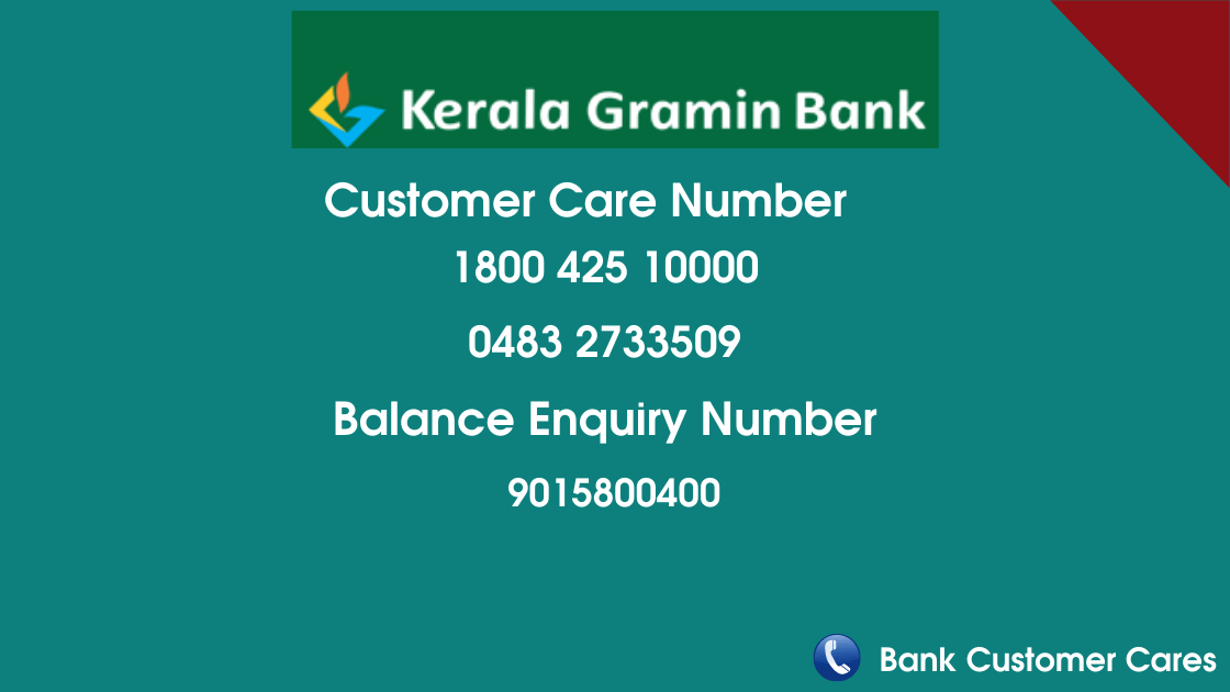 Kerala Gramin Bank Customer Care Number & Balance Check