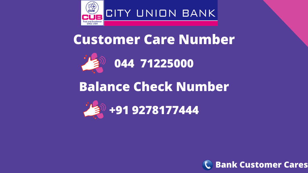 City Union Bank Customer Care Number & Balance Check Number